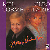 Nothing Without You von Mel Tormè