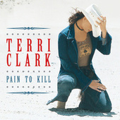 Pain To Kill von Terri Clark