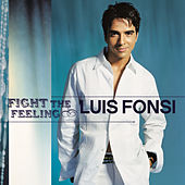 Fight The Feeling di Luis Fonsi