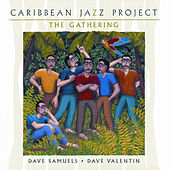 The Gathering von The Caribbean Jazz Project