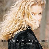 Real Live Woman von Trisha Yearwood