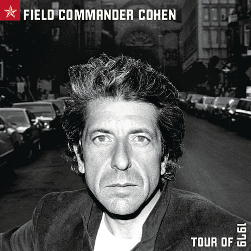 Play & Download Field Commander Cohen by Leonard Cohen | Napster