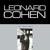 Play & Download I'm Your Man by Leonard Cohen | Napster