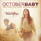 October Baby Motion Picture Soundtrack by Various Artists