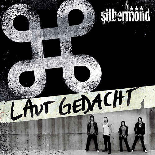 Play & Download Laut Gedacht (Re-Edition) by Silbermond | Napster