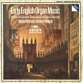 Early English Organ Music von Simon Preston