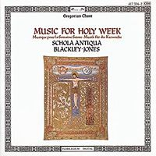 Music for Holy Week von Schola Antiqua