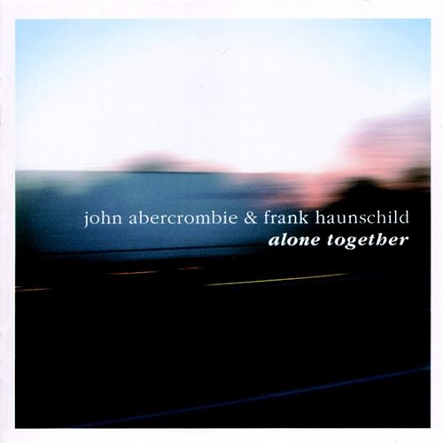 Alone Together by John Abercrombie