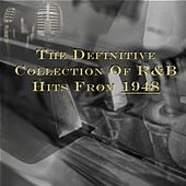 Play & Download The Definitive Collection of R&b Hits from 1948 by Various Artists | Napster