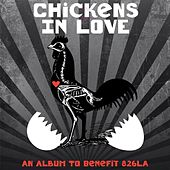 Play & Download Chickens In Love by Various Artists | Napster