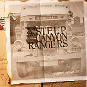 Nobody Knows You by Steep Canyon Rangers
