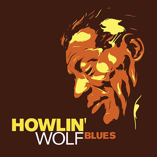 Blues by Howlin' Wolf