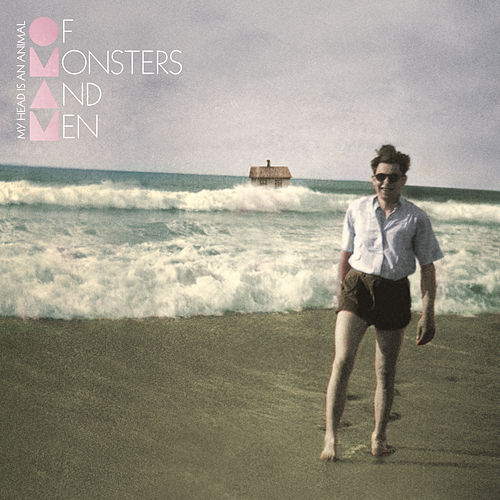 Play & Download My Head Is An Animal by Of Monsters And Men | Napster