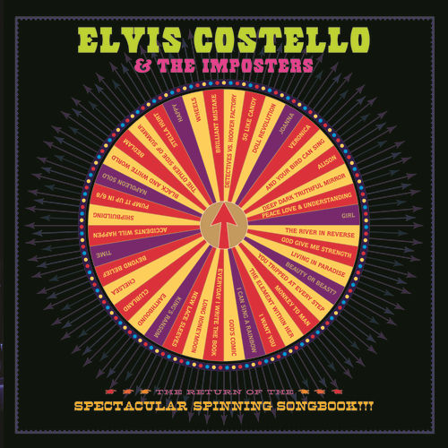 Play & Download The Return Of The Spectacular Spinning Songbook by Elvis Costello | Napster