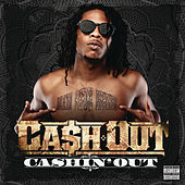 Play & Download Cashin' Out by Ca$h Out | Napster