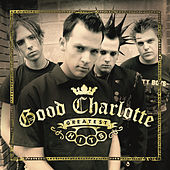 Play & Download Greatest Hits by Good Charlotte | Napster