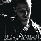Cooler Than Me von Mike Posner