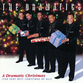 A Dramatic Christmas (The Very Best Christmas Of All) von The Dramatics