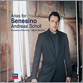 Arias for Senesino von Andreas Scholl