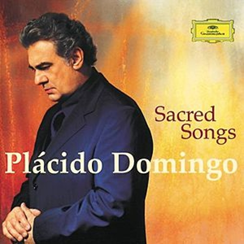 Plácido Domingo - Sacred Songs von Placido Domingo
