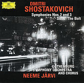 Shostakovich: Symphonies Nos. 2 & 3; The Bolt von Göteborgs Symfoniker