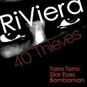 40 Thieves by Riviera