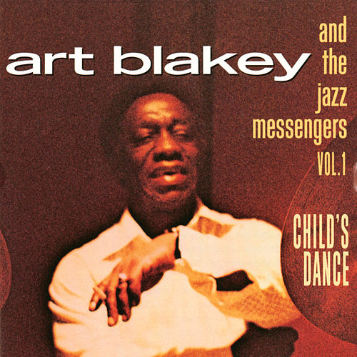 Vol. 1: Child's Dance von Art Blakey