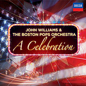 John Williams & The Boston Pops Orchestra - A Celebration von Boston Pops Orchestra