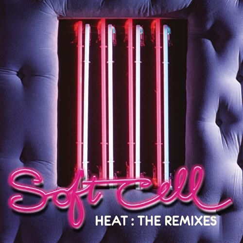 Heat: The Remixes von Soft Cell