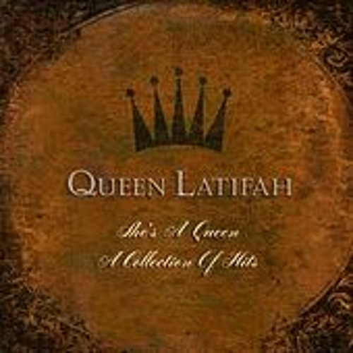 She's A Queen:  A Collection Of Greatest Hits von Queen Latifah