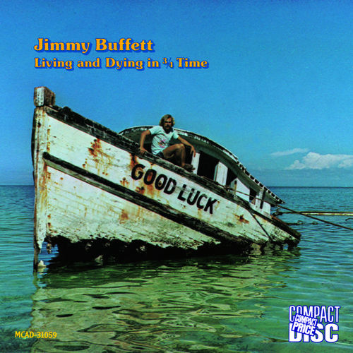 Living And Dying In 3 / 4 Time de Jimmy Buffett
