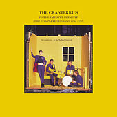 To The Faithful Departed (The Complete Sessions 1996-1997) von The Cranberries