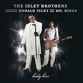 Body Kiss von The Isley Brothers
