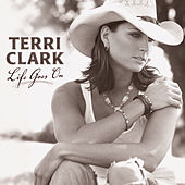 Life Goes On von Terri Clark