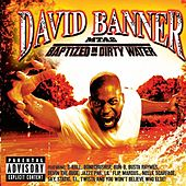 MTA2-Baptized In Dirty Water von David Banner