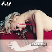 This Is Hardcore Deluxe Edition (2 CD ) von Pulp