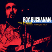 The Prophet - Unreleased First Album von Roy Buchanan