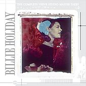 The Complete Verve Studio Master Takes by Billie Holiday