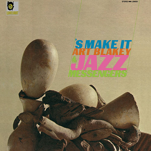 'S Make It von Art Blakey