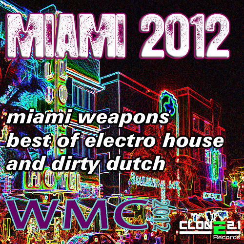 Play & Download Miami 2012 by Various Artists | Napster