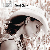 The Definitive Collection von Terri Clark