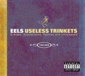 Useless Trinkets-B Sides, Soundtracks, Rarieties and Unreleased 1996-2006 von Eels