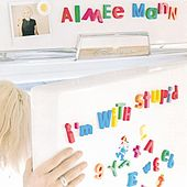 I'm With Stupid von Aimee Mann