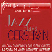 Play & Download Jazz Plays Gershwin by Various Artists | Napster