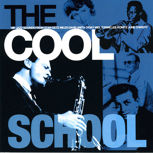Play & Download The Cool School by Various Artists | Napster