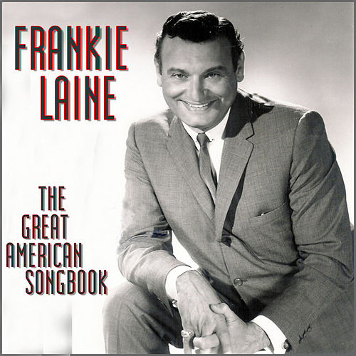 The Great American Songbook by Frankie Laine