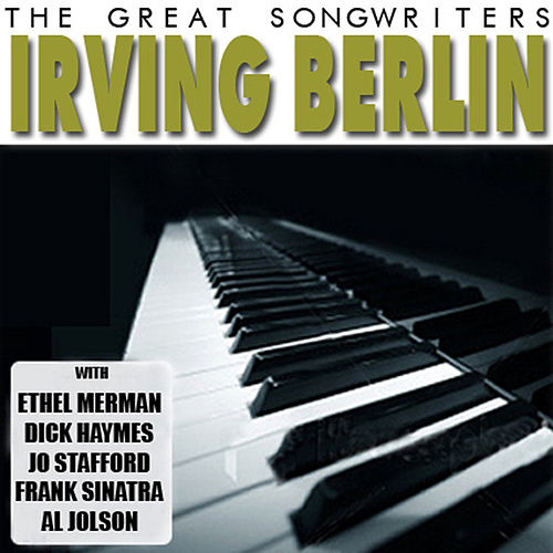 Play & Download The Great Songwriters - Irving Berlin by Various Artists | Napster