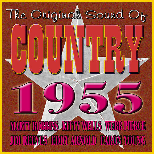 The Original Sound Of Country 1955 by Various Artists