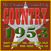 Play & Download The Original Sound Of Country 1953 by Various Artists | Napster
