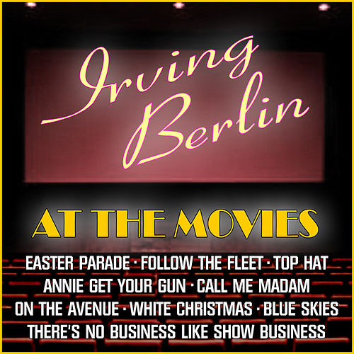 Irving Berlin At The Movies by Various Artists